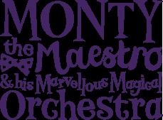 Monty the Maestro